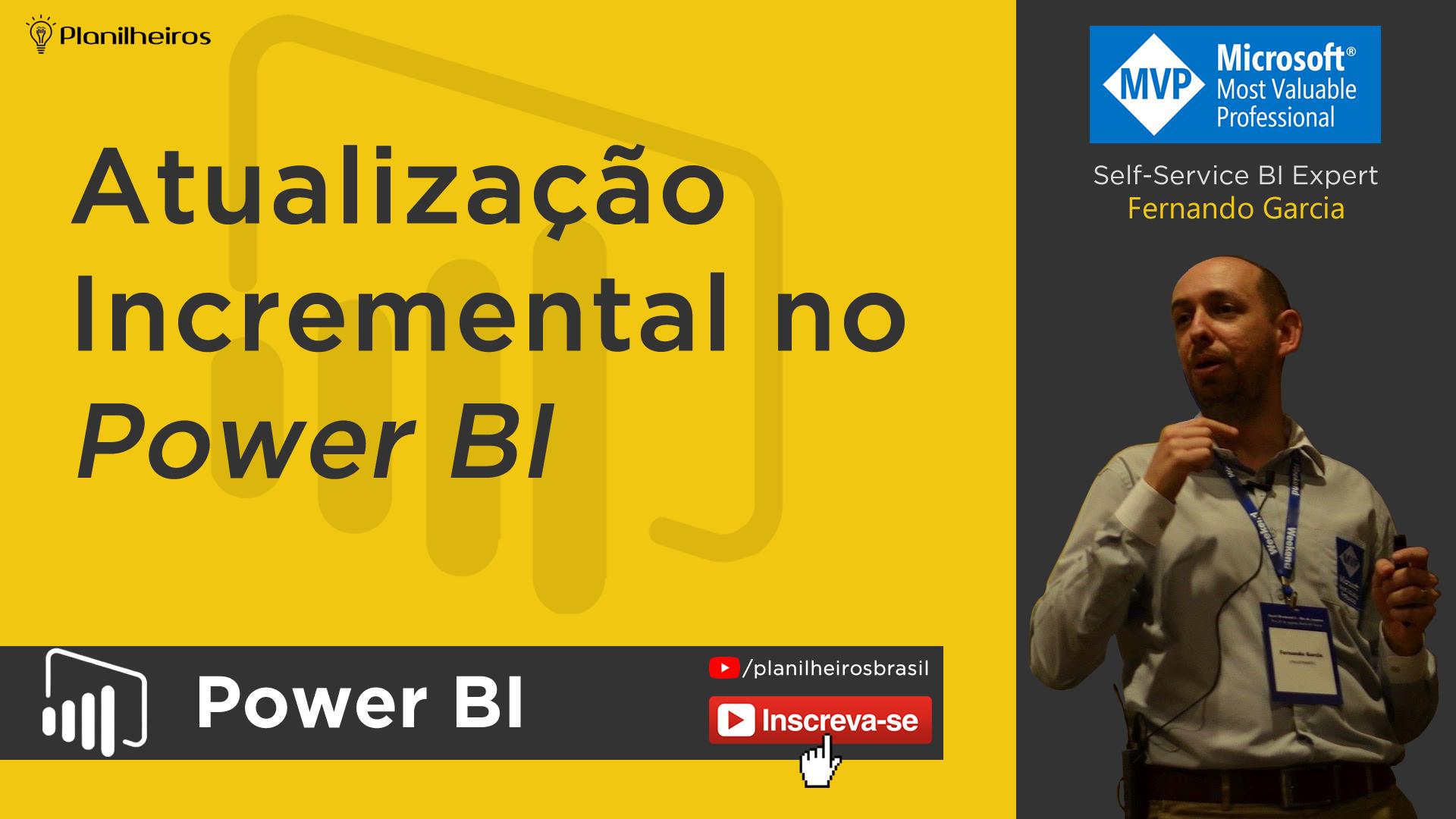 Power BI (desktop) - Atualização de dados INCREMENTAL