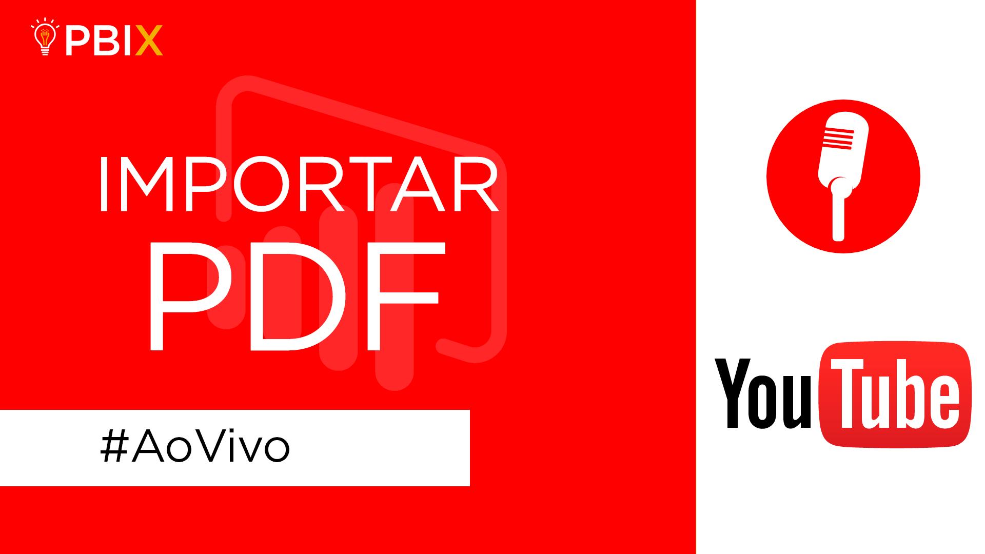 [Live] - Importar PDF para o Power BI